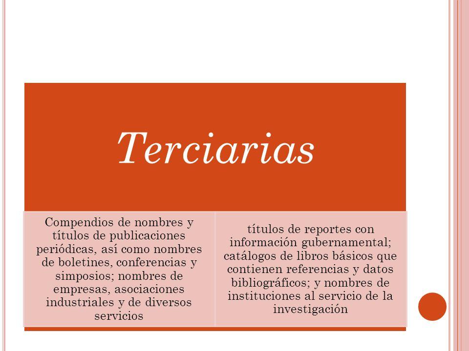 Terciarias