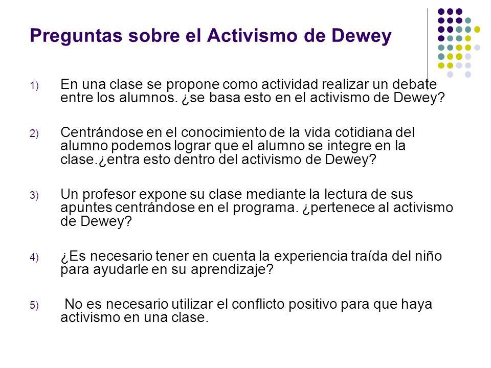 Preguntas sobre el Activismo de Dewey