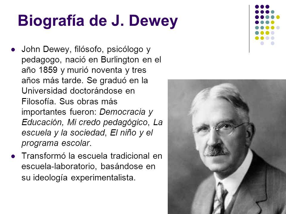 Biografía de J. Dewey