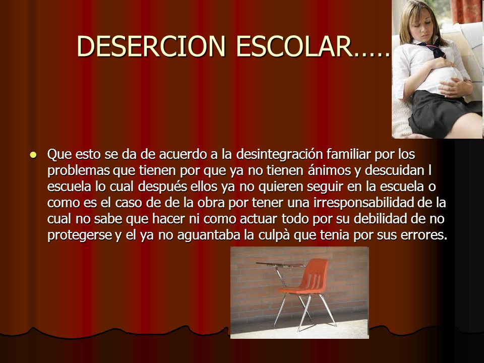 DESERCION ESCOLAR…….