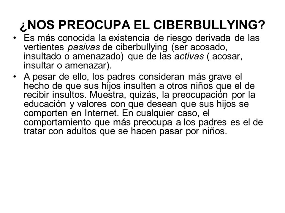¿NOS PREOCUPA EL CIBERBULLYING