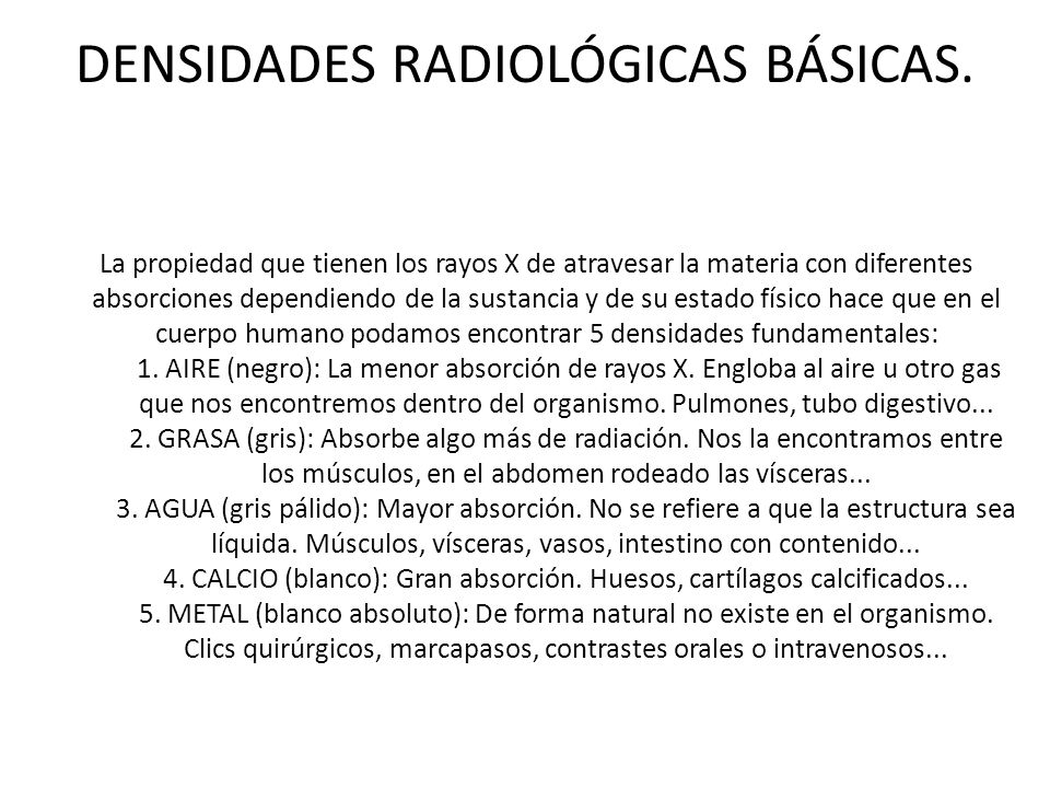 DENSIDADES RADIOLÓGICAS BÁSICAS.