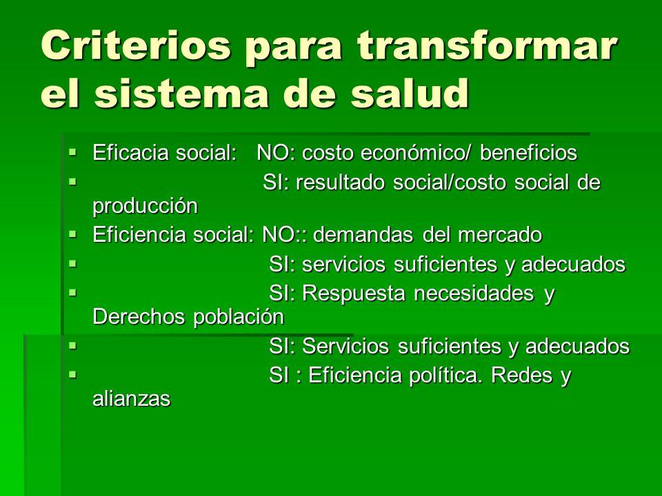 Criterios para transformar el sistema de salud