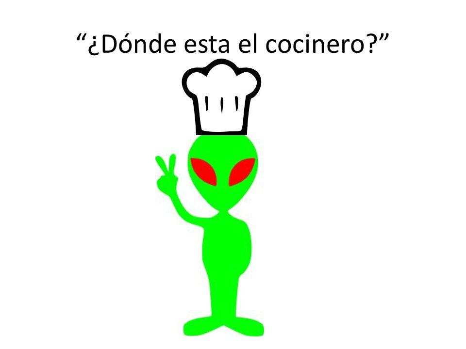 ¿Dónde esta el cocinero