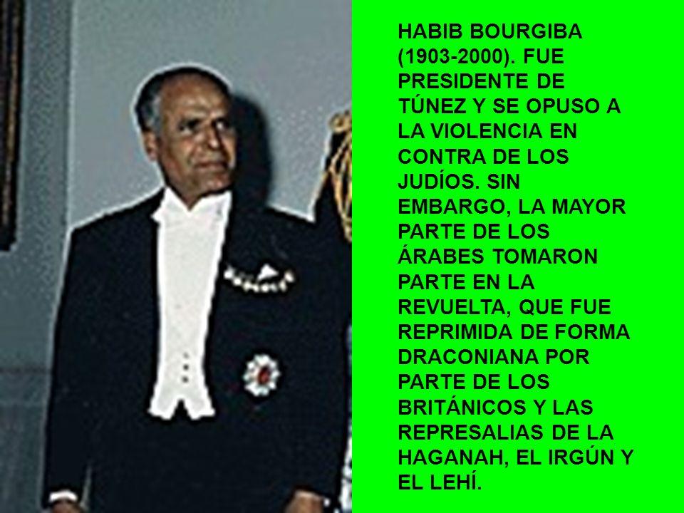 HABIB BOURGIBA (1903-2000).