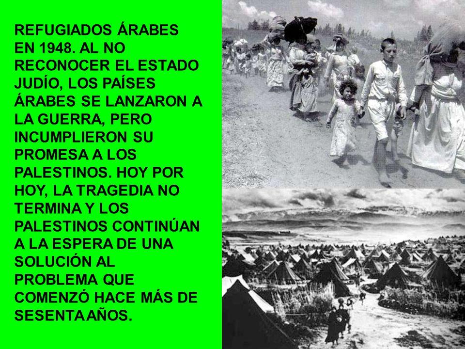 REFUGIADOS ÁRABES EN 1948.