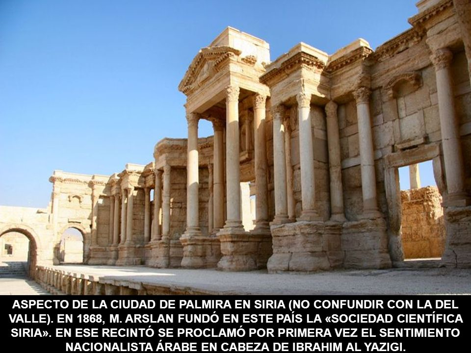 ASPECTO DE LA CIUDAD DE PALMIRA EN SIRIA (NO CONFUNDIR CON LA DEL VALLE).