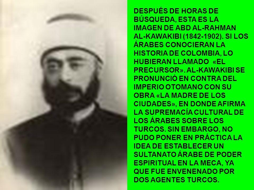 DESPUÉS DE HORAS DE BÚSQUEDA, ESTA ES LA IMAGEN DE ABD AL-RAHMAN AL-KAWAKIBI (1842-1902).