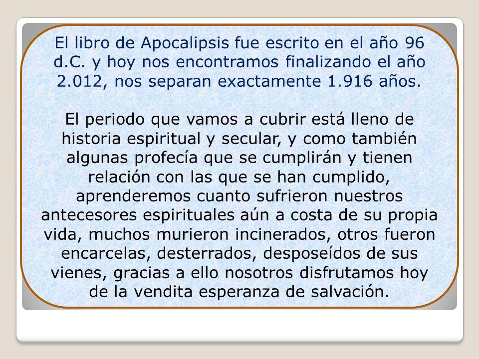 El libro de Apocalipsis fue escrito en el año 96 d. C