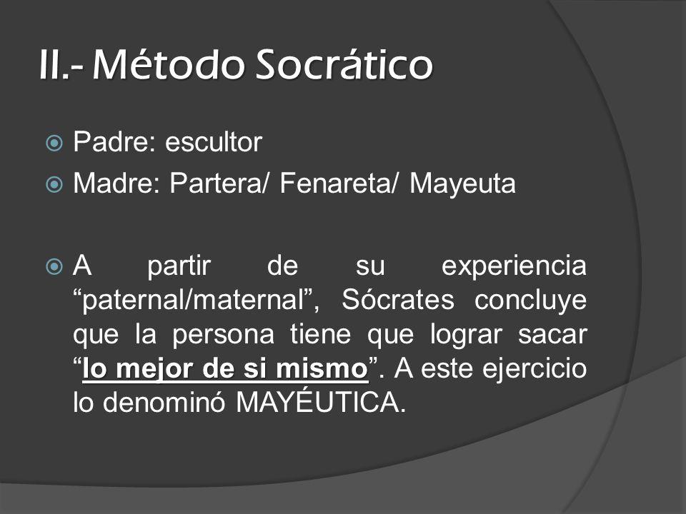 II.- Método Socrático Padre: escultor