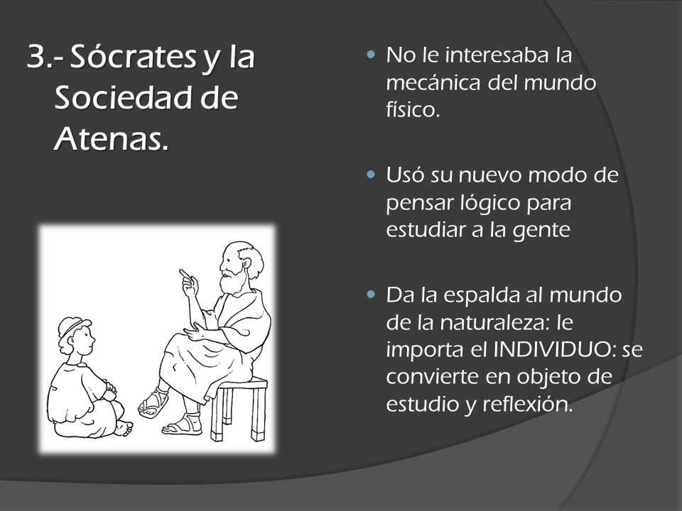 3.- Sócrates y la Sociedad de Atenas.