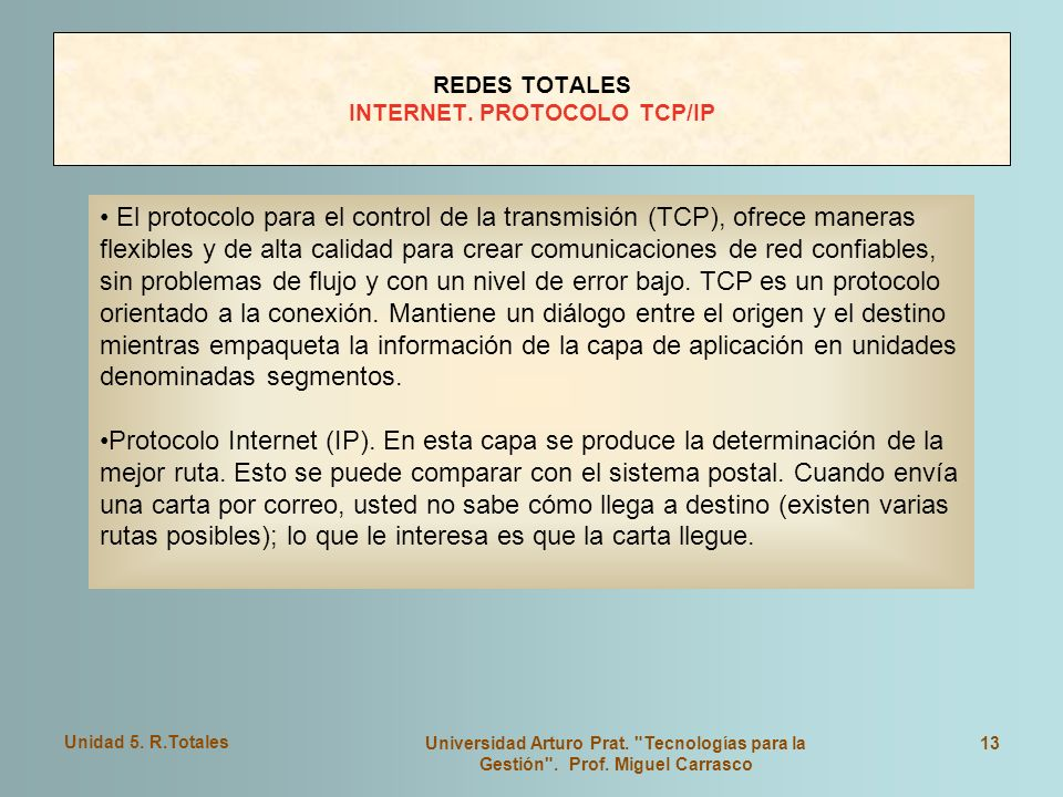 REDES TOTALES INTERNET. PROTOCOLO TCP/IP