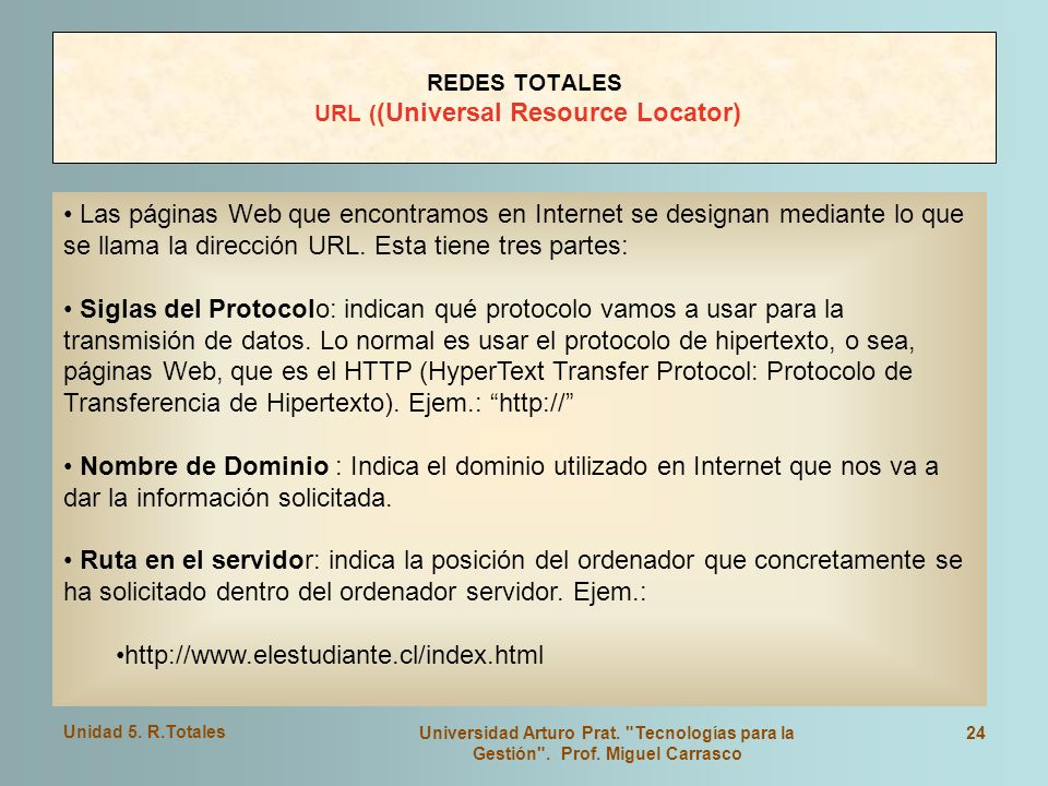 REDES TOTALES URL ((Universal Resource Locator)
