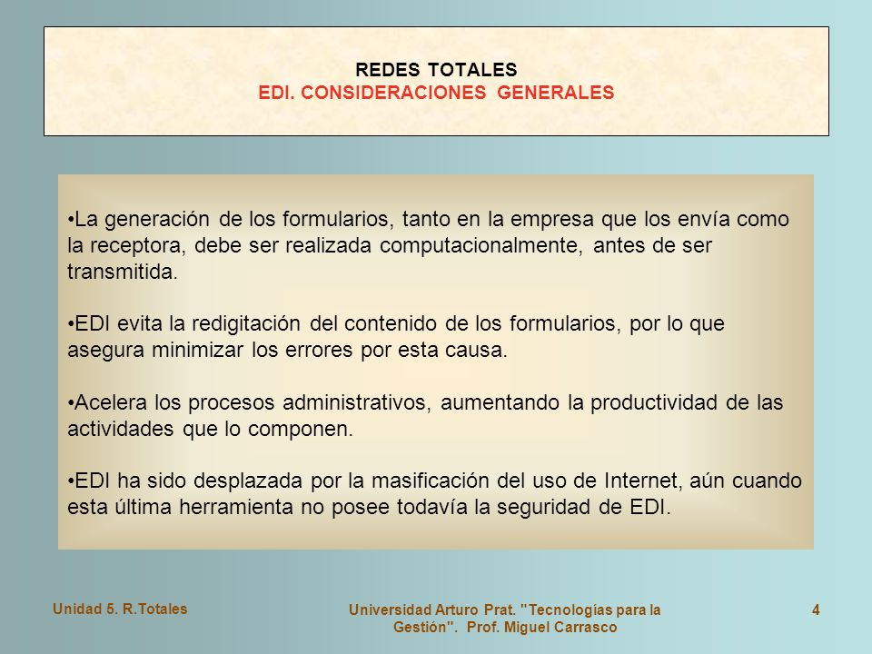 REDES TOTALES EDI. CONSIDERACIONES GENERALES