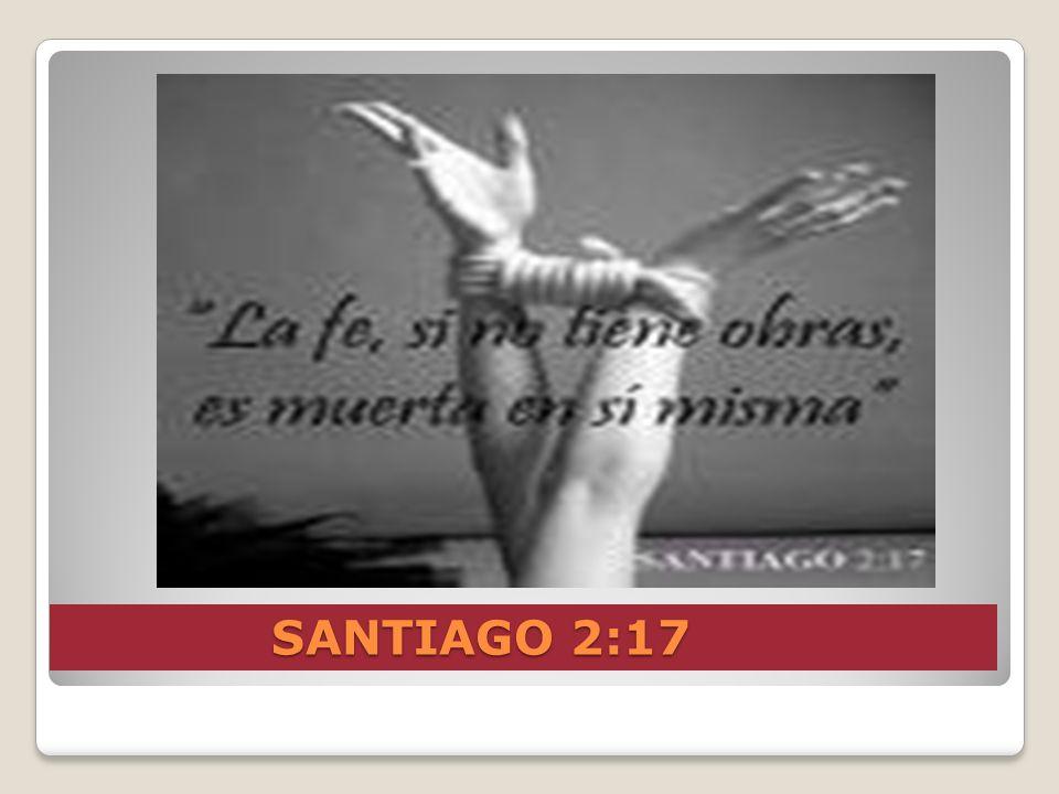 SANTIAGO 2:17
