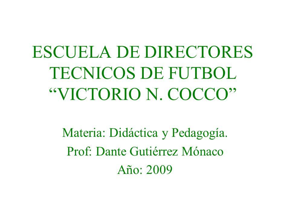 ESCUELA DE DIRECTORES TECNICOS DE FUTBOL VICTORIO N. COCCO