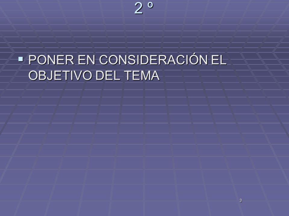 2 º PONER EN CONSIDERACIÓN EL OBJETIVO DEL TEMA 3