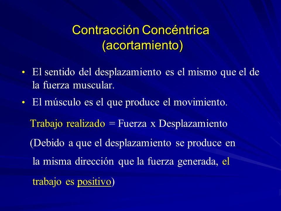 Contracción Concéntrica (acortamiento)
