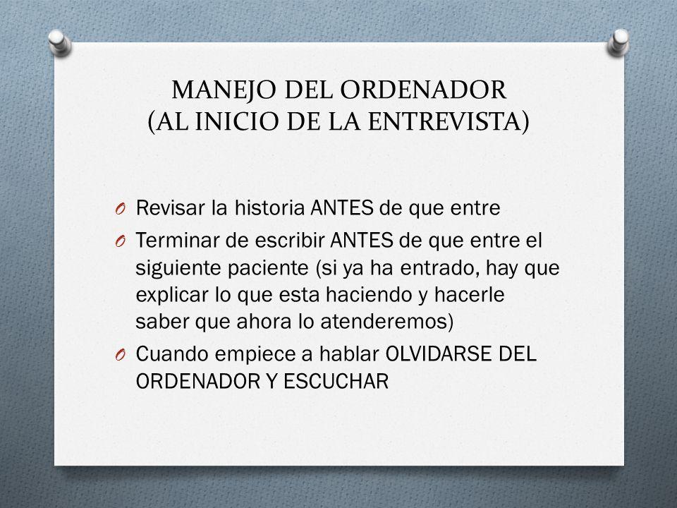 MANEJO DEL ORDENADOR (AL INICIO DE LA ENTREVISTA)