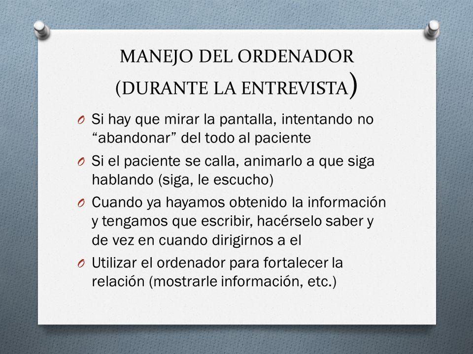 MANEJO DEL ORDENADOR (DURANTE LA ENTREVISTA)