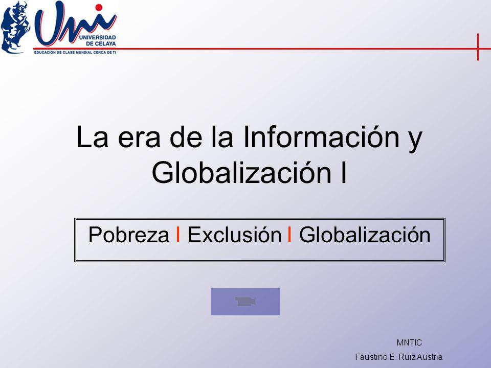 La era de la Información y Globalización I