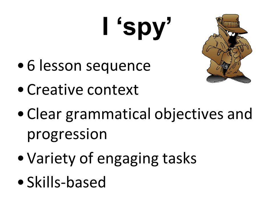 I 'spy' 6 lesson sequence Creative context