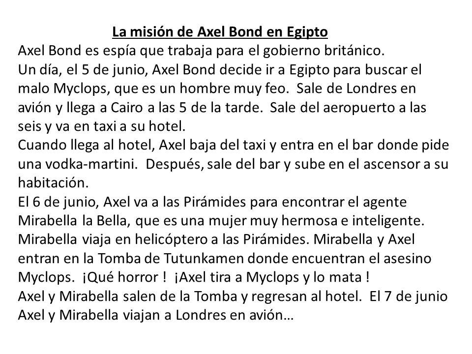 La misión de Axel Bond en Egipto