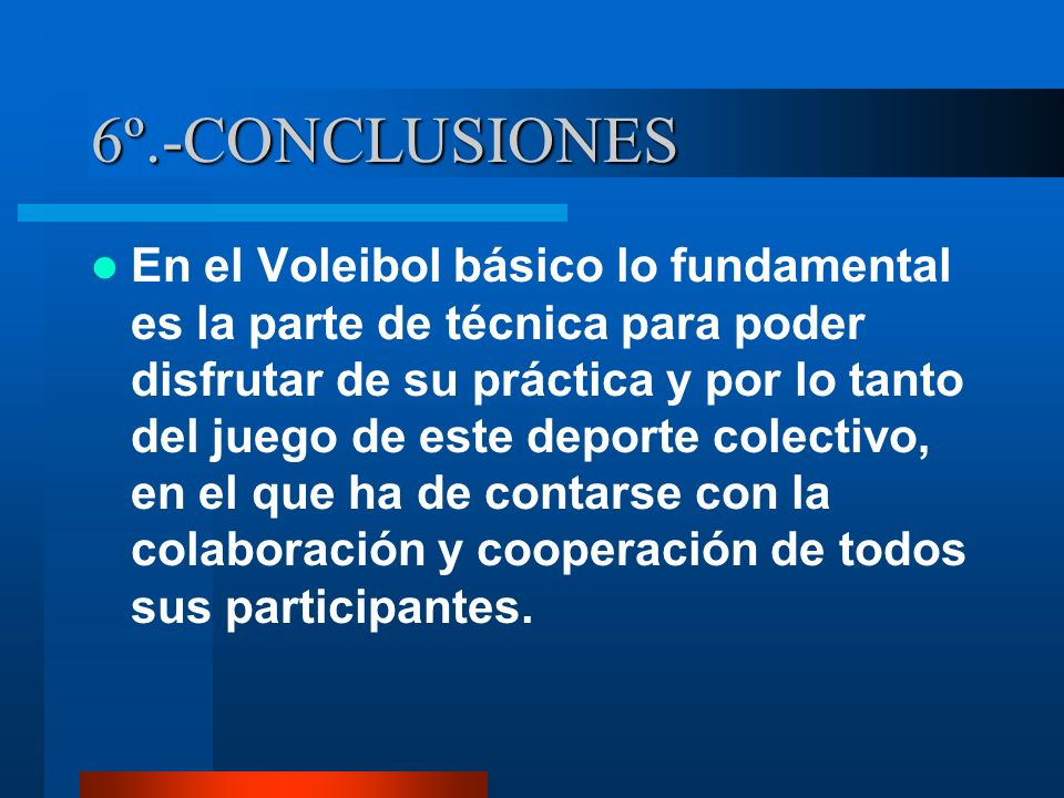 6º.-CONCLUSIONES