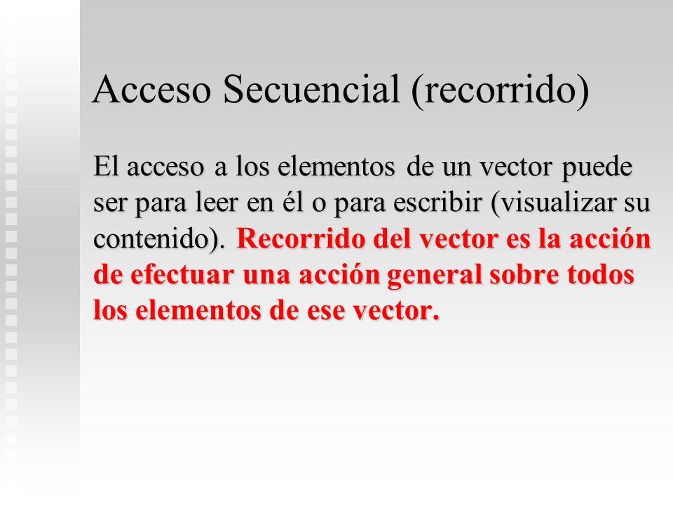Acceso Secuencial (recorrido)