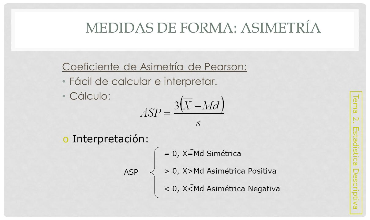 Medidas de Forma: Asimetría