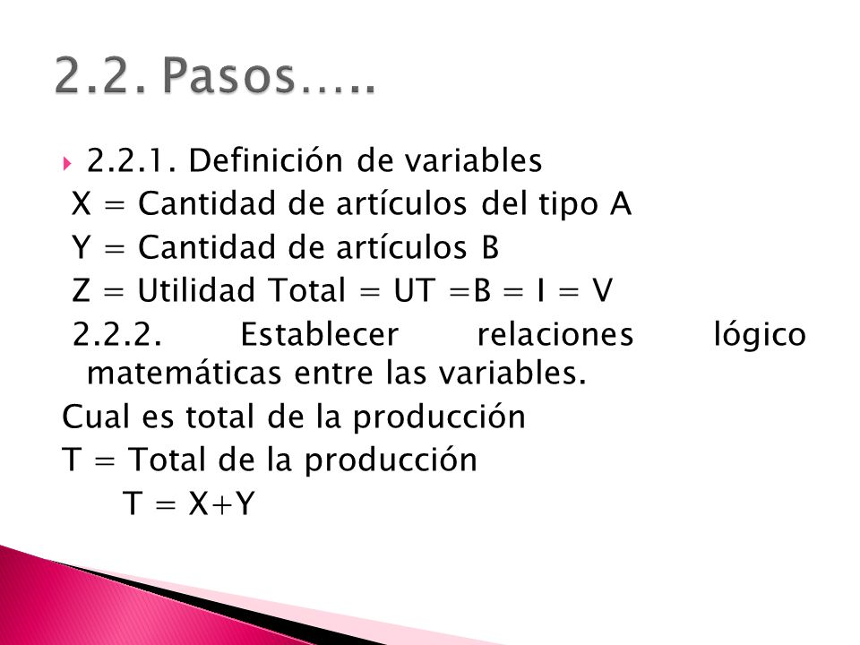 2.2. Pasos….. 2.2.1. Definición de variables