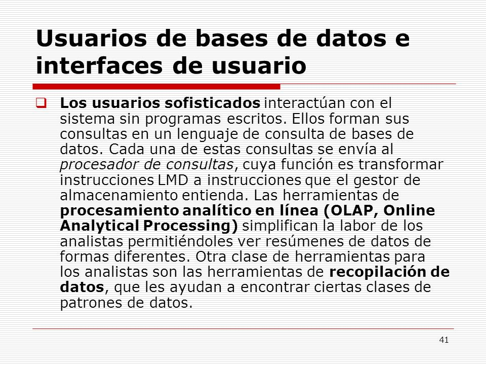 Usuarios de bases de datos e interfaces de usuario