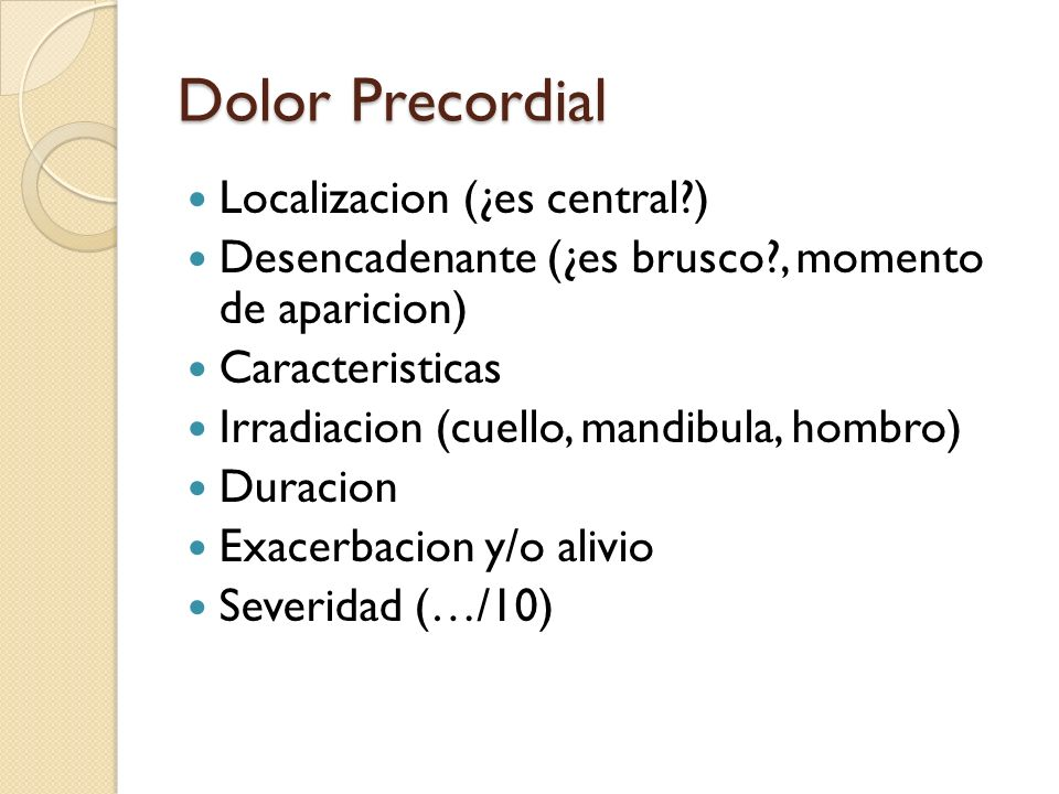Dolor Precordial Localizacion (¿es central )