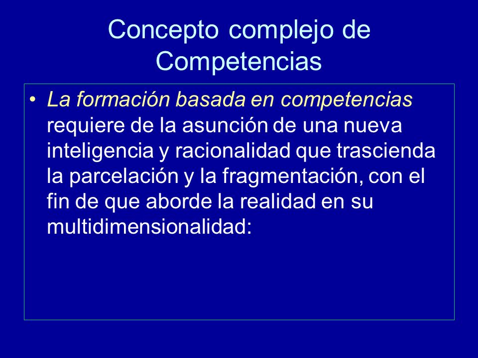 Concepto complejo de Competencias