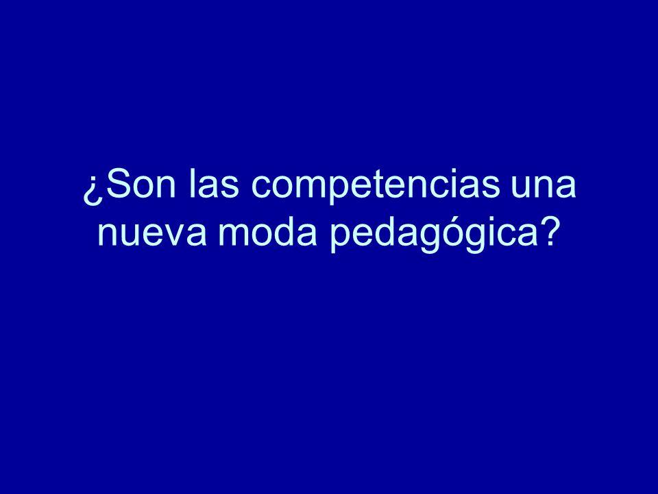 ¿Son las competencias una nueva moda pedagógica