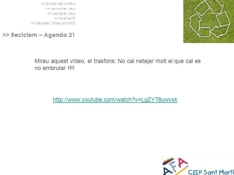 >> Reciclem – Agenda 21