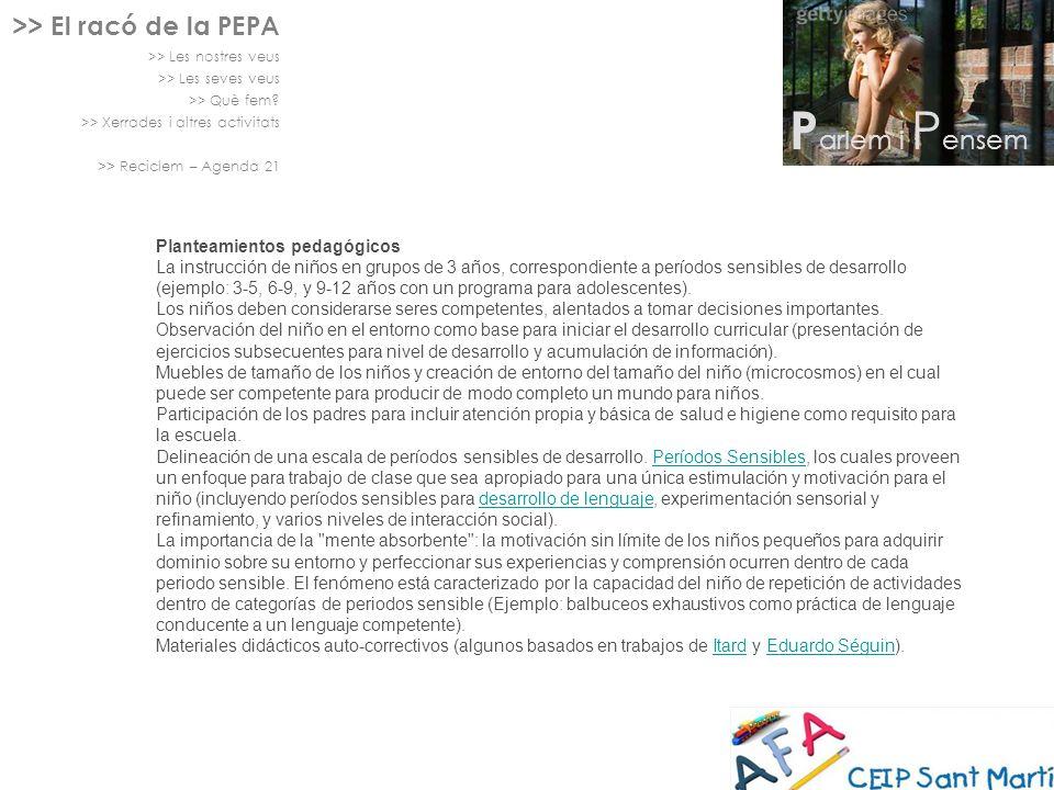 Parlem i Pensem >> El racó de la PEPA Planteamientos pedagógicos