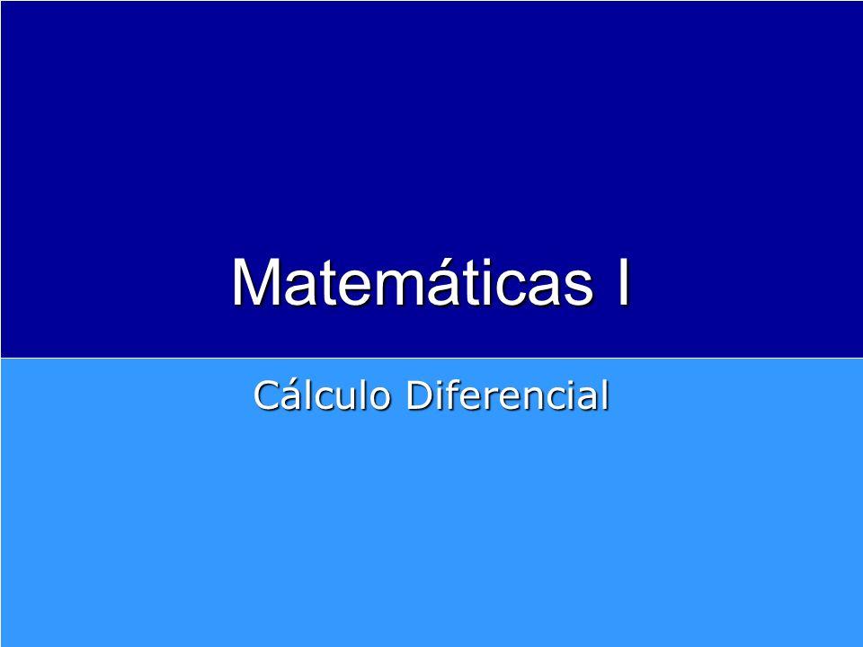 Matemáticas I Cálculo Diferencial