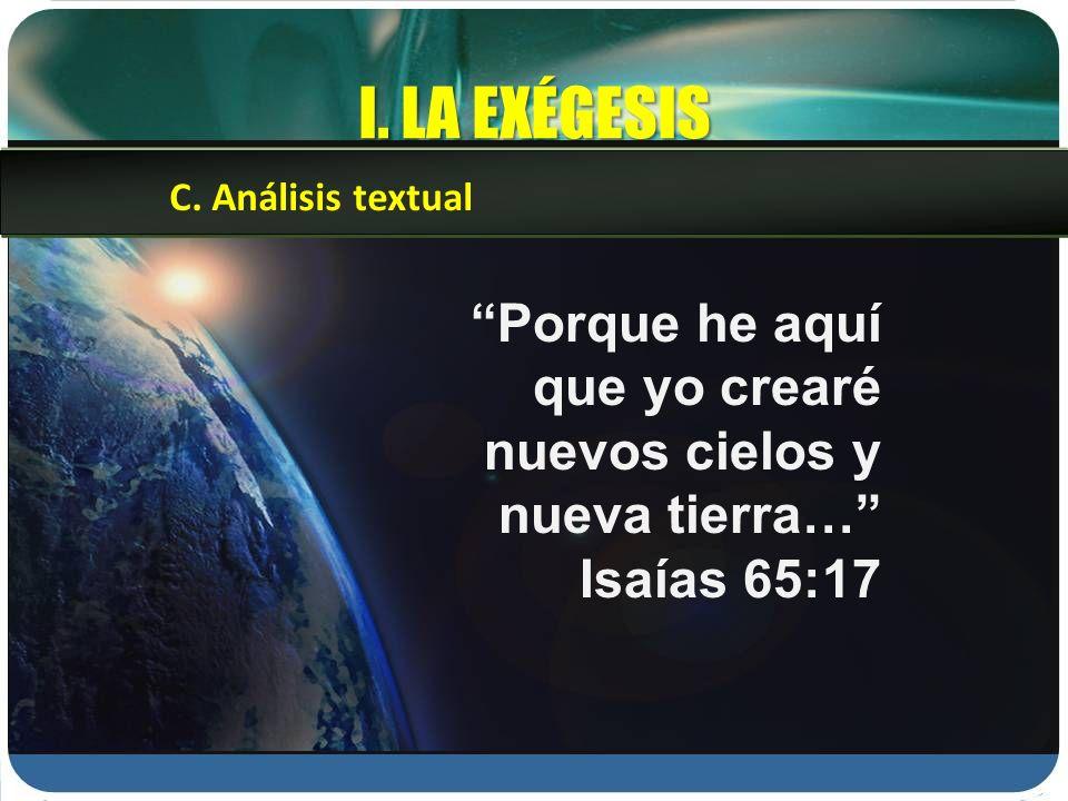 I. LA EXÉGESIS C. Análisis textual.
