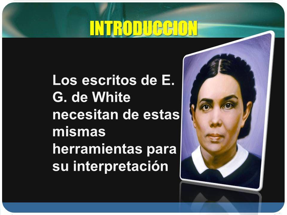 INTRODUCCIONLos escritos de E.G.