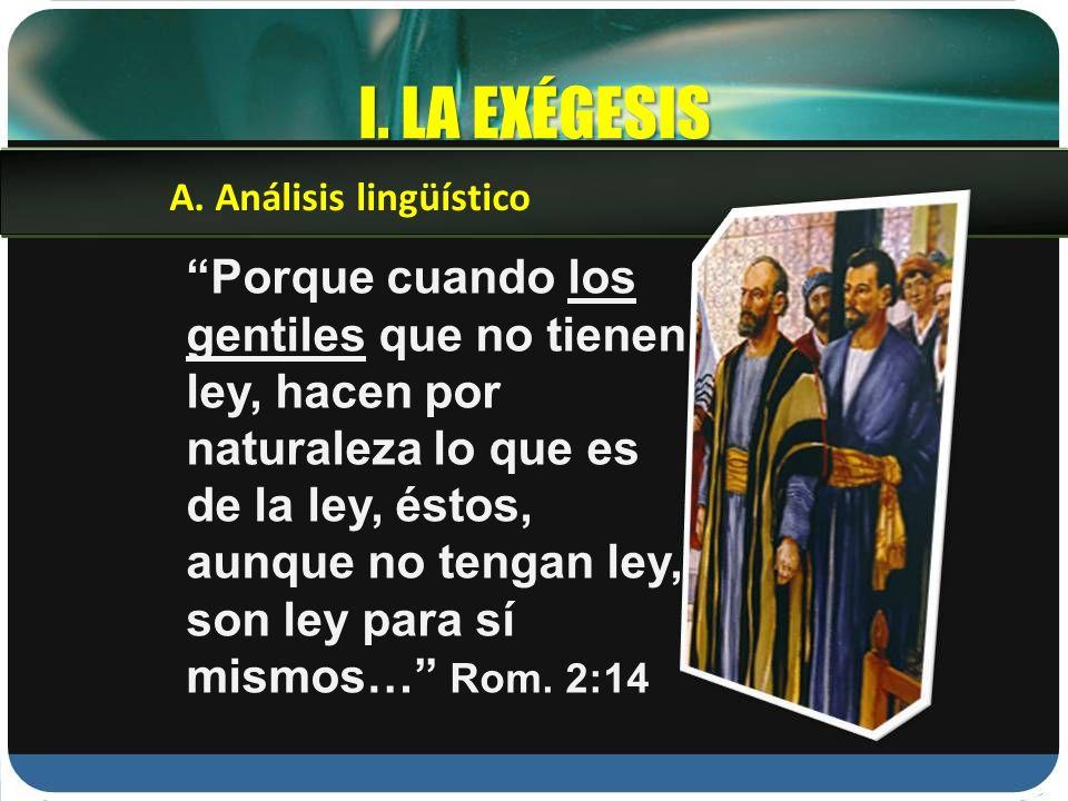 I. LA EXÉGESISA. Análisis lingüístico.