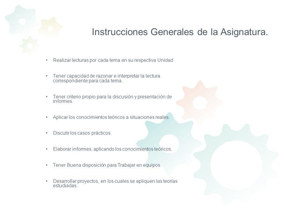 Instrucciones Generales de la Asignatura.