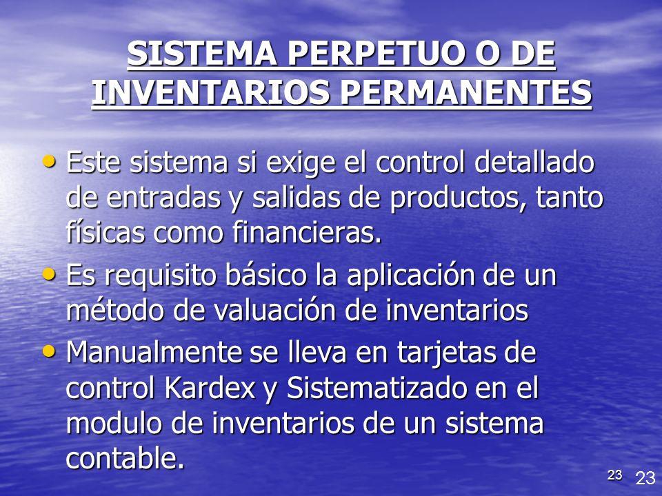 SISTEMA PERPETUO O DE INVENTARIOS PERMANENTES