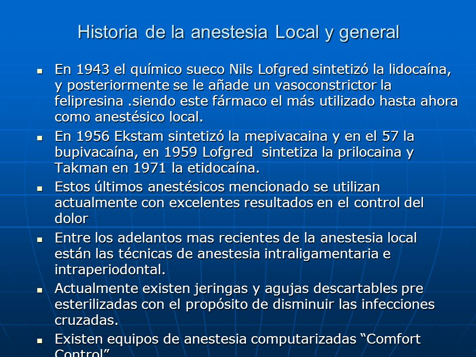 Historia de la anestesia Local y general