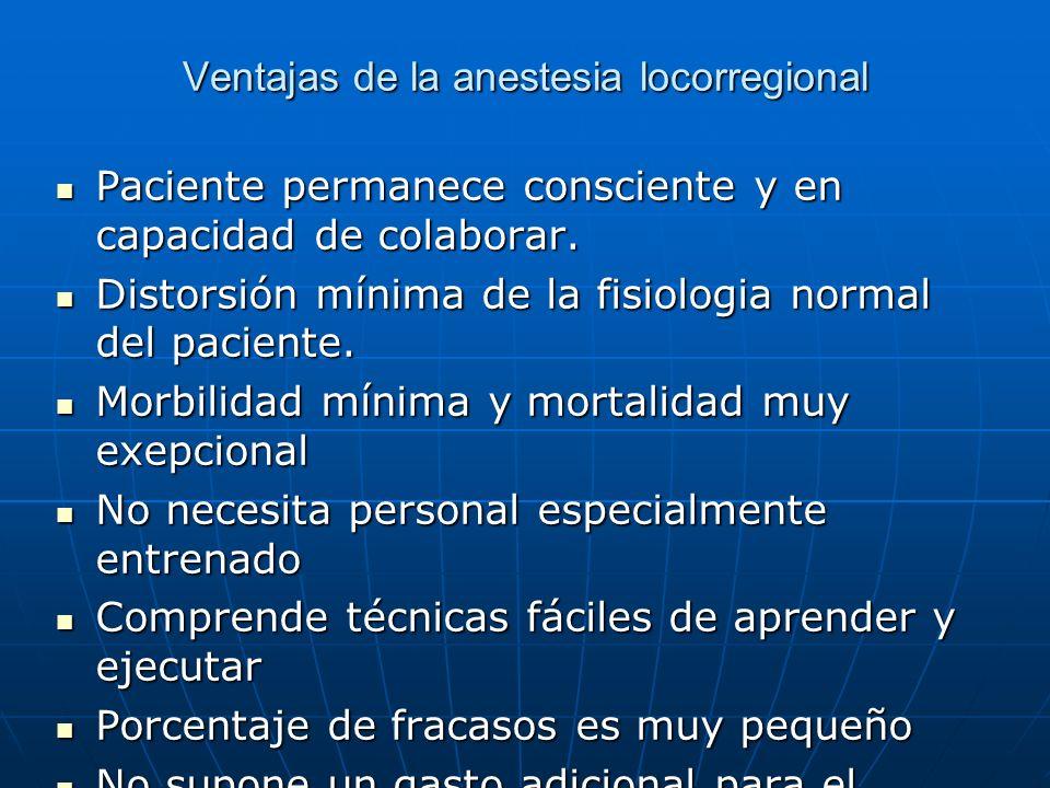 Ventajas de la anestesia locorregional