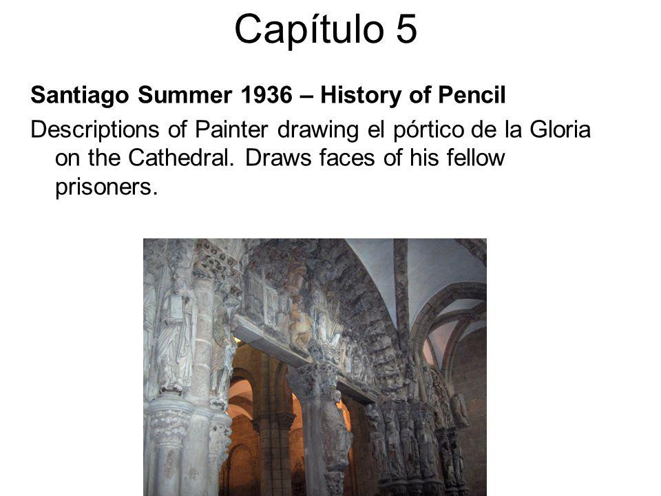 Capítulo 5 Santiago Summer 1936 – History of Pencil