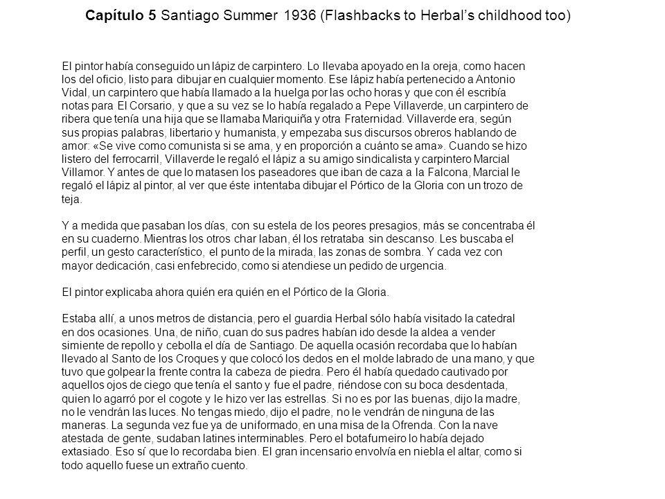 Capítulo 5 Santiago Summer 1936 (Flashbacks to Herbal's childhood too)