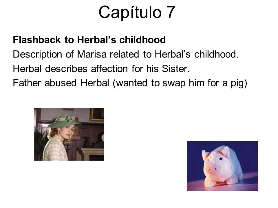 Capítulo 7 Flashback to Herbal's childhood