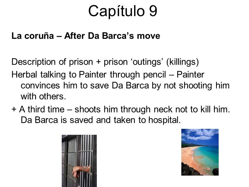 Capítulo 9 La coruña – After Da Barca's move