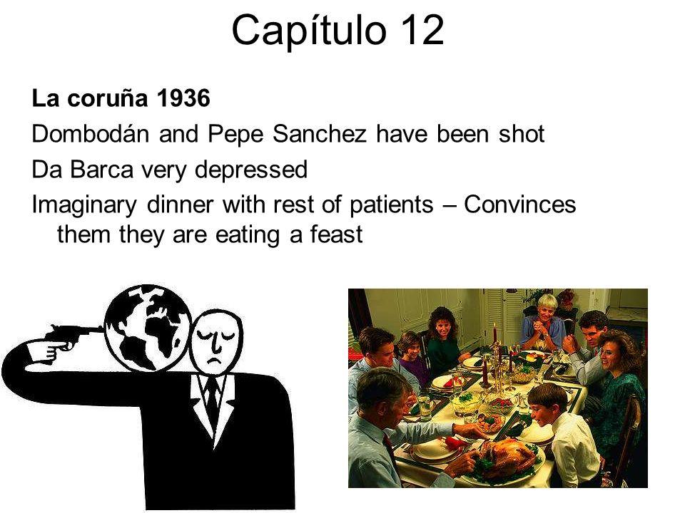 Capítulo 12 La coruña 1936 Dombodán and Pepe Sanchez have been shot